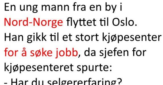 Nordlendingen fikk seg jobb i Oslo. Men når dagen var ferdig, fikk sjefen SJOKK!